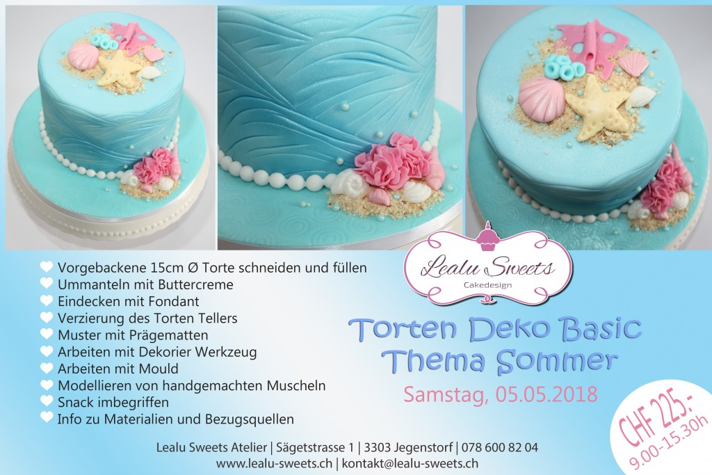 torten basic deko workshop thema sommer samstag 09 00 15 30 lealu sweets. Black Bedroom Furniture Sets. Home Design Ideas